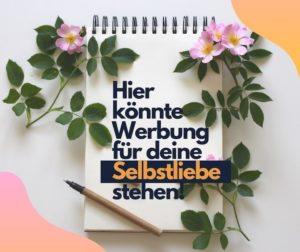 Read more about the article Dieses Prinzip aus der Werbung hilft deiner Selbstliebe auf die Sprünge!
