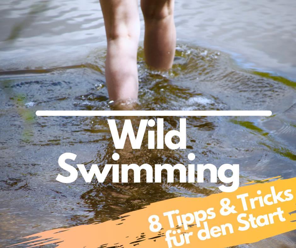 """Read more about the article """"Wild Swimming"""" für Anfänger – 8 Tipps & Tricks für den Start"""
