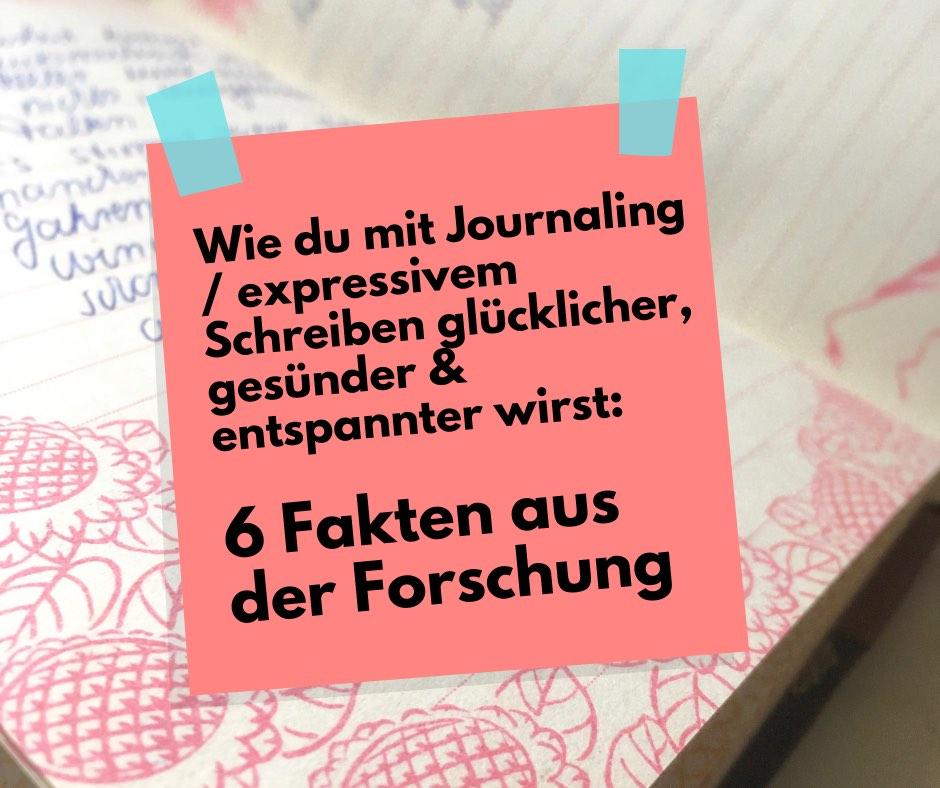 Read more about the article Wie du mit Journaling / expressivem Schreiben deine Gesundheit förderst und entspannter wirst: 6 Fakten aus der Forschung