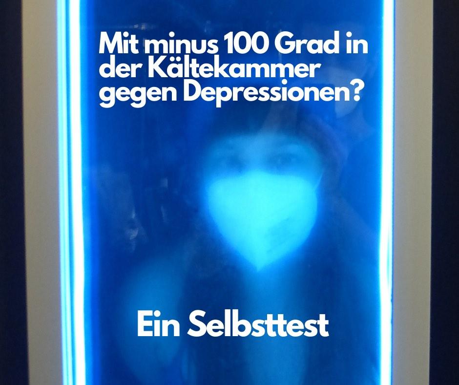 Read more about the article Mit minus 100 Grad in der Kältekammer gegen Depressionen? Ein Kryotherapie-Selbsttest